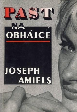 Past na obhájce  by  Joseph Amiel