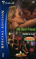 His Best Friend  by  Patricia Kay