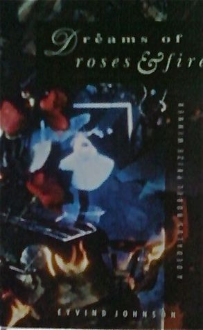 Dreams of Roses & Fire Eyvind Johnson