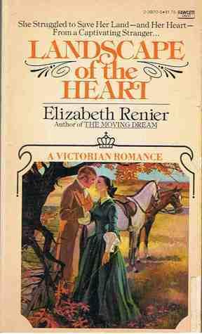 Landscape of Heart Elizabeth Renier
