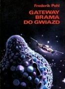 Gateway. Brama do gwiazd  by  Frederik Pohl