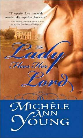 Lady Flees Her Lord  by  Michele Ann Young