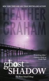 Ghost Shadow (Bone Island Trilogy, #1) Heather Graham