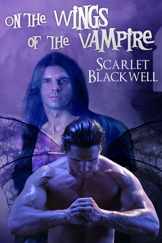 On The Wings Of The Vampire Scarlet Blackwell