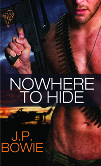 Nowhere to Hide J.P. Bowie