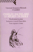 Lo spleen di Parigi. Piccoli poemi in prosa  by  Charles Baudelaire