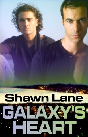 Galaxys Heart (Sutters Bay, #3)  by  Shawn Lane