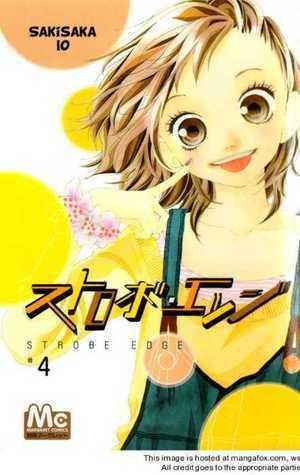 Strobe Edge, Vol. 4 (Strobe Edge, #4) Io Sakisaka