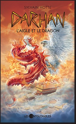 Laigle et le dragon (Darhan, #10)  by  Sylvain Hotte