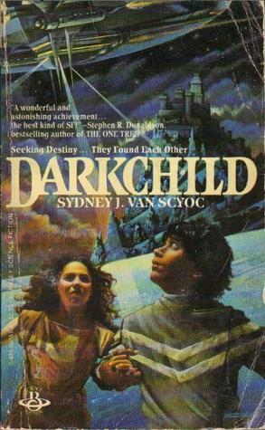 Darkchild (Sunstone Scrolls, #1) Sydney J. Van Scyoc