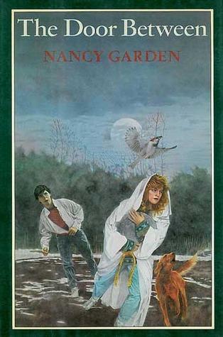 The Door Between (Fours Crossing, #3)  by  Nancy Garden