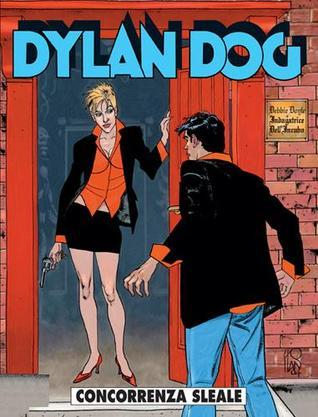 Dylan Dog n. 220: Concorrenza sleale  by  Tiziano Sclavi