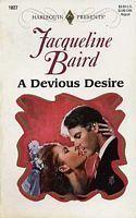 A Devious Desire (Harlequin Presents, #1827) Jacqueline Baird