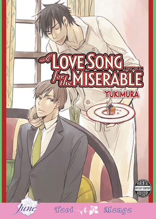 A Love Song for the Miserable  by  Yukimura