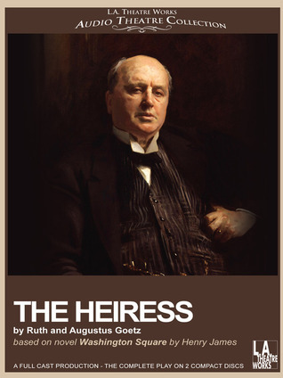 The Heiress  by  Ruth Goetz
