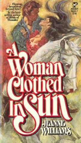 A Woman Clothed In Sun Jeanne Williams