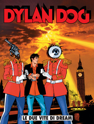 Dylan Dog n. 223: Le due vite di Dream  by  Tiziano Sclavi