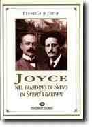 Joyce nel giardino di Svevo - In Svevos Garden  by  Stanislaus Joyce
