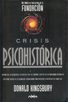 Crisis Psicohistórica  by  Donald Kingsbury