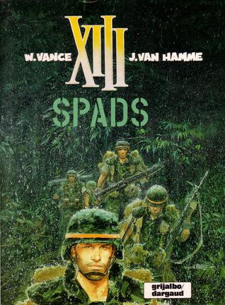 XIII: SPADS (XIII, #4)  by  Jean Van Hamme