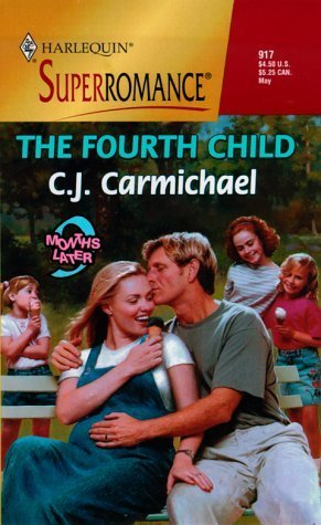 The Fourth Child C.J. Carmichael
