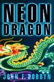 Neon Dragon (Hardscrabble Books : Fiction of New England)  by  John Dobbyn