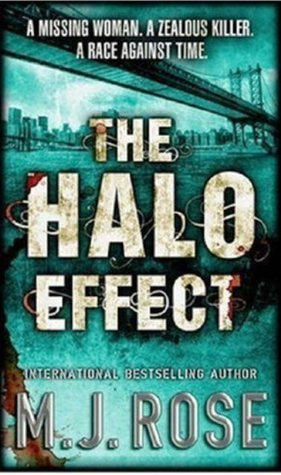 The Halo Effect (Butterfield Institute #1)  by  M.J. Rose