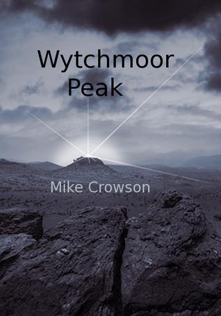 Wytchmoor Peak Mike Crowson