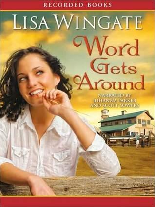 Word Gets Around Lisa Wingate