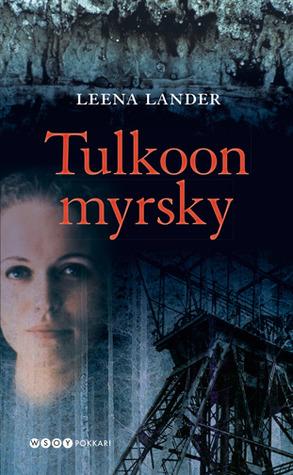 Tulkoon myrsky Leena Lander