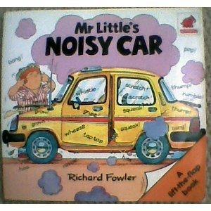 Mr. Littles Noisy Car  by  Richard Fowler