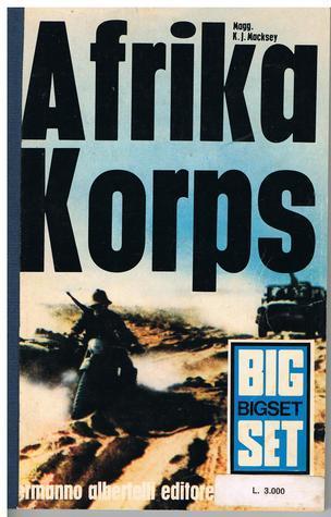 Afrika Korps Kenneth John Macksey