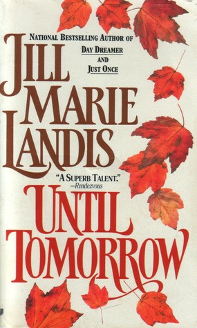 Until Tomorrow Jill Marie Landis