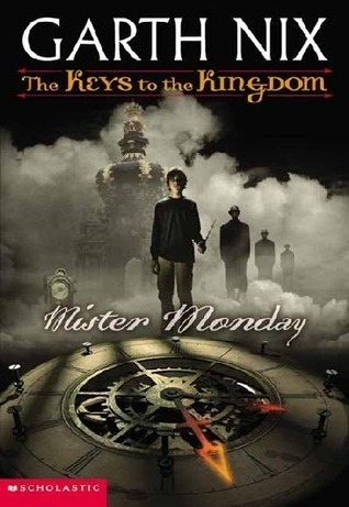 Mister Monday (The Keys To The Kingdom, #1)  by  Garth Nix