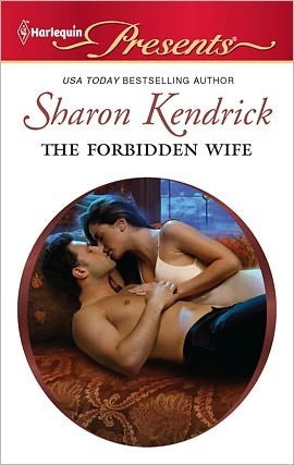 The Forbidden Wife Sharon Kendrick