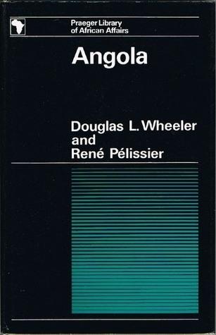 Angola Douglas L. Wheeler