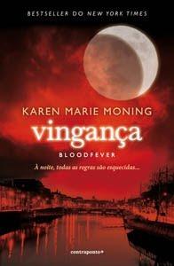 Vingança - Bloodfever (Fever, #2)  by  Karen Marie Moning