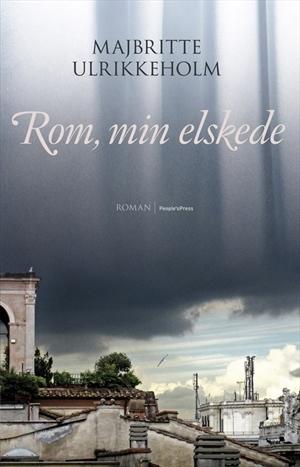 Rom, min elskede  by  Majbritte Ulrikkeholm