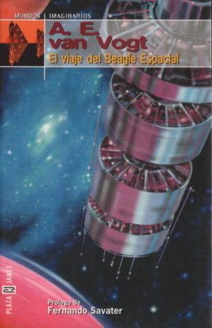 El Viaje Del Beagle Espacial  by  A.E. van Vogt