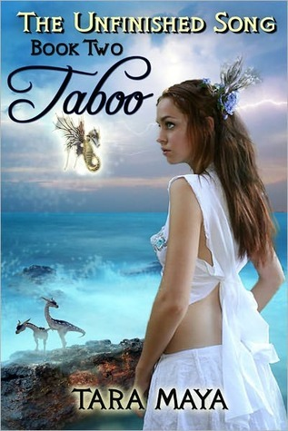 Taboo (The Unfinished Song, #2)  by  Tara Maya