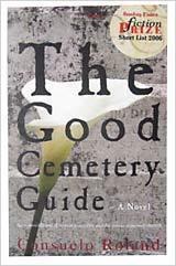 The Good Cemetery Guide Consuelo Roland
