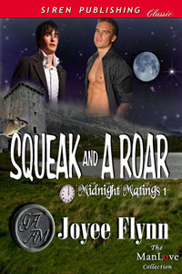Squeak And A Roar (Midnight Matings #1)  by  Joyee Flynn