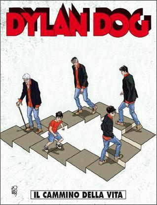 Dylan Dog n. 281: Il cammino della vita Tiziano Sclavi