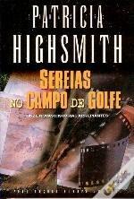 Sereias no Campo de Golfe  by  Patricia Highsmith