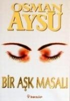 Bir Aşk Masalı Osman Aysu