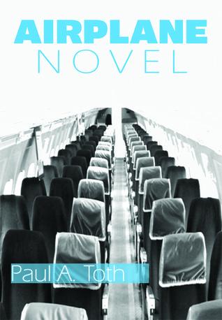 Airplane Novel Paul A. Toth