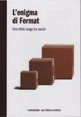 Lenigma di Fermat: Una sfida lunga tre secoli Albert Violant i Holz
