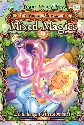 Mixed Magics (Chrestomanci, #7)  by  Diana Wynne Jones