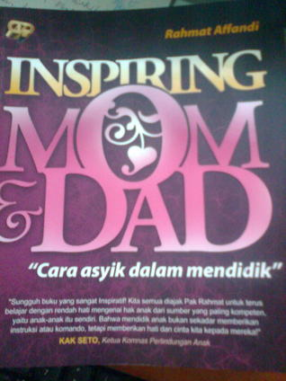 inspiring mom and dad Rahmat Affandi