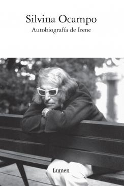 Autobiografía de Irene  by  Silvina Ocampo